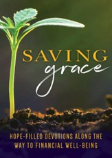 Saving Grace: A Guide to Financial Well-Being Devotional