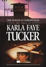 The Power of Forgiveness: The Story of Karla Faye Tucker, DVD