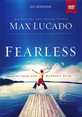 Fearless DVD Study: Imagine Your Life Without Fear