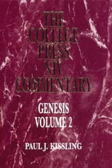 Genesis, Vol. 2: The College Press NIV Commentary