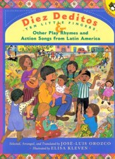 Diez Deditos y Otras Canciones de Niños de Latino America  (Ten Little Fingers & Other Play Rhymes and Action Songs...)