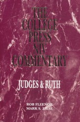 Judges and Ruth: The College Press NIV Commentary