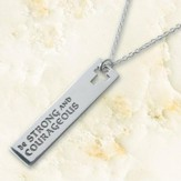 Be Strong and Courageous Sterling Silver Pendant