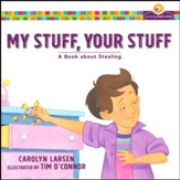 My Stuff, Your Stuff: A Book about Stealing