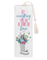 Let Everything You Do Be Done in Love, 1 Corinthians 16:14, Bookmark