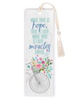 Where There is Hope, There is Faith Bookmark