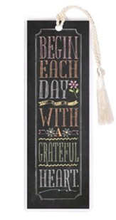 Begin Each Day With A Grateful Heart Bookmark