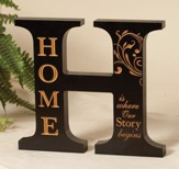 H, Home Is Where Our Story Begins, Tabletop Plaque