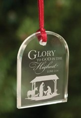 Glory To God In The Highest, Crystal Ornament
