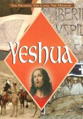 Yeshua: The Promise, the Land, the Messiah