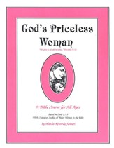 God's Priceless Woman: A Bible Course for All Ages