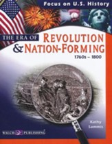 The Era of Revolution & Nation Forming (1760's-1800)