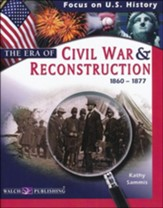 The Era of the Civil War & Reconstruction (1860-1877)