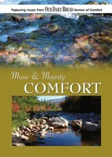 Music & Majesty: Comfort, DVD