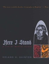 Here I Stand: A Life of Martin Luther (1995)