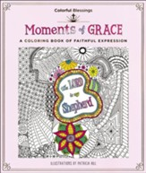 Colorful Blessings: Moments of Grace: A Coloring Book of Faithful Expression