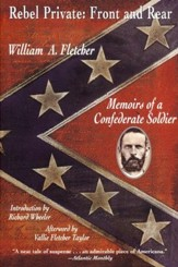 Rebel Private, Front and Rear: Memoirs of a Confederate Soldier /