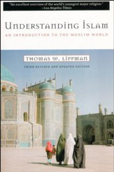 Understanding Islam: An Introduction to the Muslim