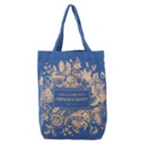 She is Clothed With Strength & Dignity Tote Bag, Blue