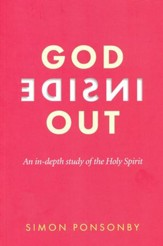 God Inside Out: An In-Depth Study of the Holy Spirit