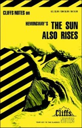 CliffsNotes on Hemingway's The Sun  Also Rises