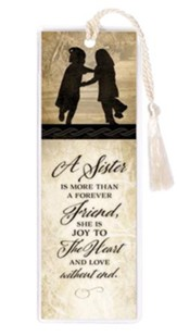 A Sister Is More Than A Forever Friend Bookmark