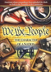 We the People: The Character of a Nation--DVD and CD