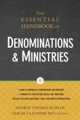 The Essential Handbook of Denominations & Ministries
