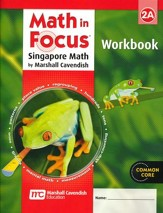 Math in Focus: The Singapore Approach Grade 2 Student Workbook A