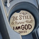 Be Still and Know That I Am God, Car Coaster