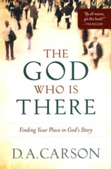 The God Who Is There: Finding Your Place in God's Story  - Slightly Imperfect