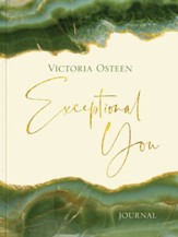 Exceptional You Journal: 7 Ways To Live Encouraged, Empowered, And Intentional