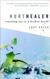 Hurt Healer: Reaching Out to a Broken World - Slightly Imperfect