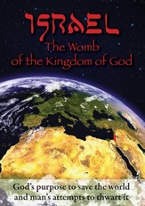Israel: The Womb of the Kingdom of God, DVD