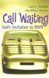 Call Waiting: God's Invitation to Youth