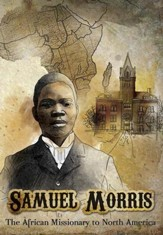 Samuel Morris: The African Missionary to North America, DVD