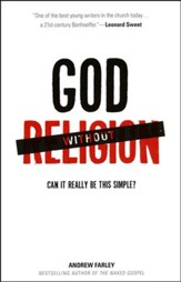 God Without Religion: Can It Really Be This Simple?