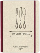 Art of the Meal: A Journal for Foodies
