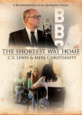 The Shortest Way Home: C.S. Lewis and Mere Christianity--DVD
