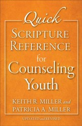 Quick Scripture Reference for Counseling Youth, updated and revised
