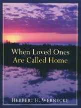 When Loved Ones Are Called Home, repackaged edition.