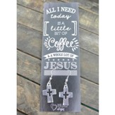 Silver Cross/Cross Cut Out Earrings with Coffee and Jesus Bookmark