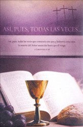 Asi, Pues, Todas Las Veces (For As Often) Spanish Bulletins,  100
