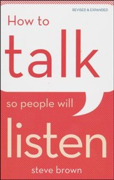 How to Talk So People Will Listen, revised and expanded