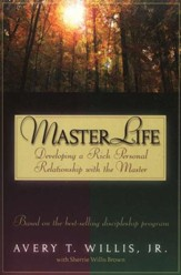 Master Life: Developing a Rich Personal Relationship with the Master