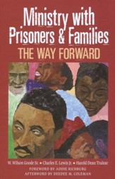 Ministry with Prisoners and Families: The Way Forward