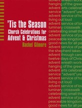'Tis The Season: Church Celebrations For Advent And Christmas