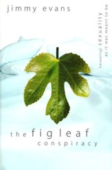 The Fig Leaf Conspiracy: [Revealing] Sexuality As It Was Meant to Be