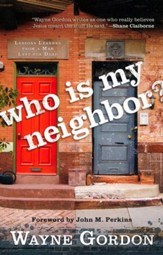 Who Is My Neighbor? Lessons Learned from a Man Left for Dead