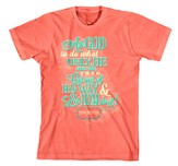 Ask God To Do What Only He Can Do Shirt, Coral, XX-Large